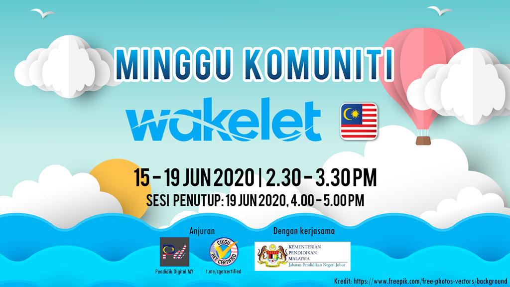 Minggu Komuniti Wakelet MY (15-19 Jun 2020)