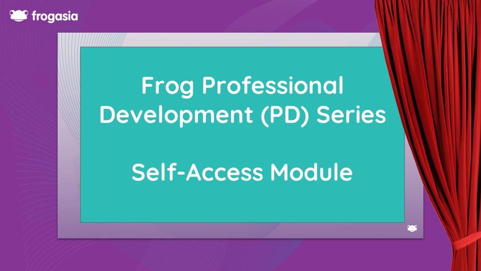Frog PD Series - Program Pembangunan Profesionalisme Percuma kepada Warga Pendidik