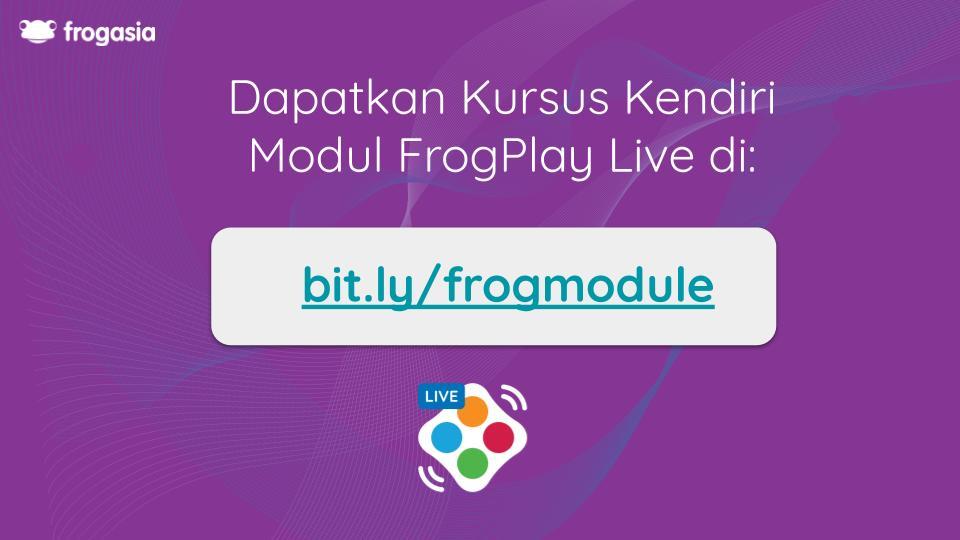 Sertai Modul FrogPlay Live