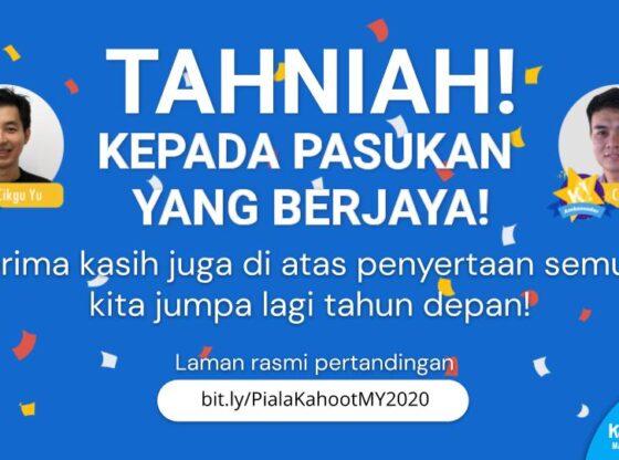 Keputusan Pertandingan Piala Kahoot! Malaysia 2020 - Jumpa di Edisi Akan Datang