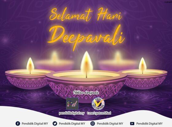 Selamat Hari Deepavali 2020 daripada Pendidik Digital MY dan Cikgu Get Certified